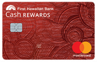First Hawaiian Bank Cash Rewards Credit Card photo